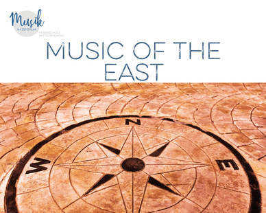 21. Juni: Music of the East